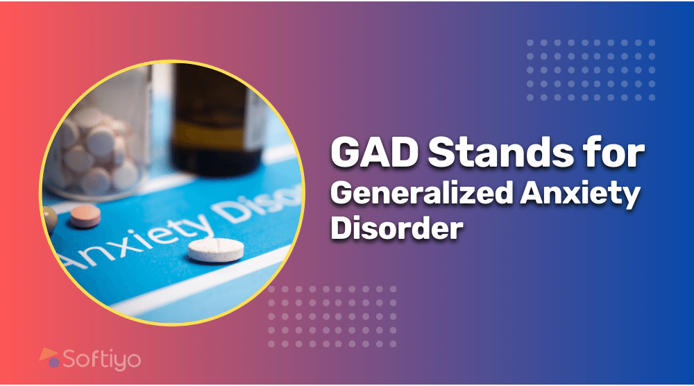 What is Full Form of GAD