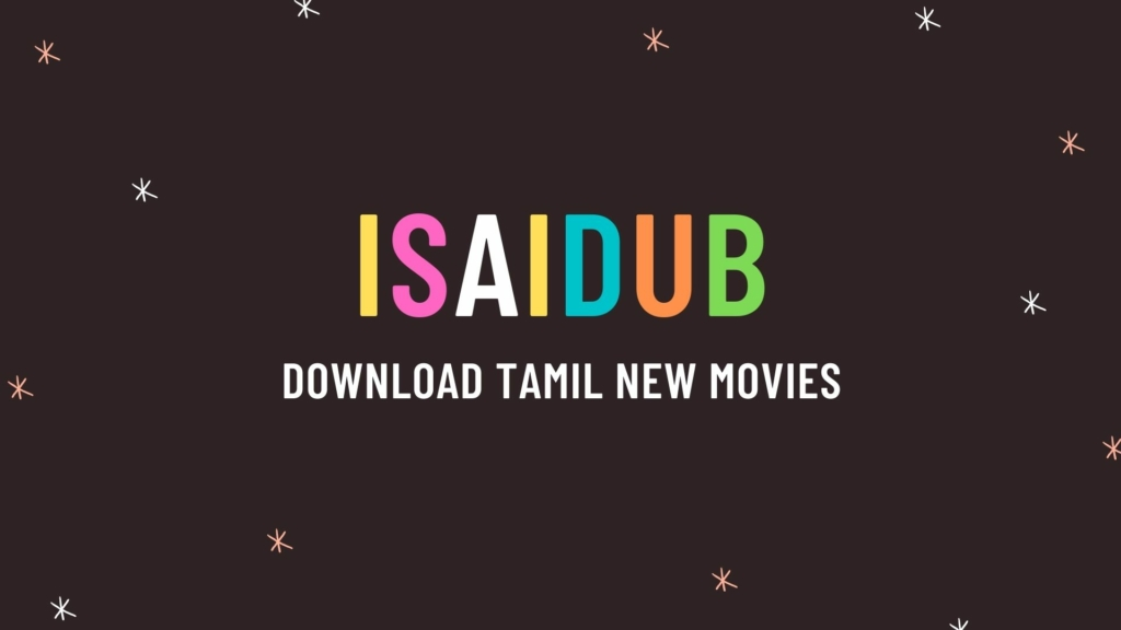 Isaidub Download tamil new movies