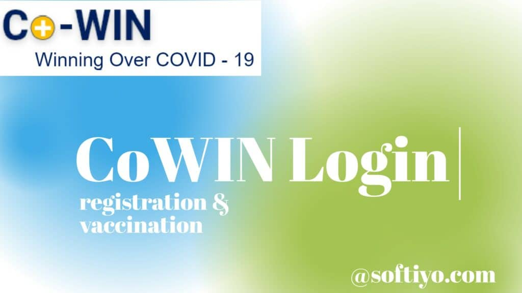 CoWIN Login -all about registration
