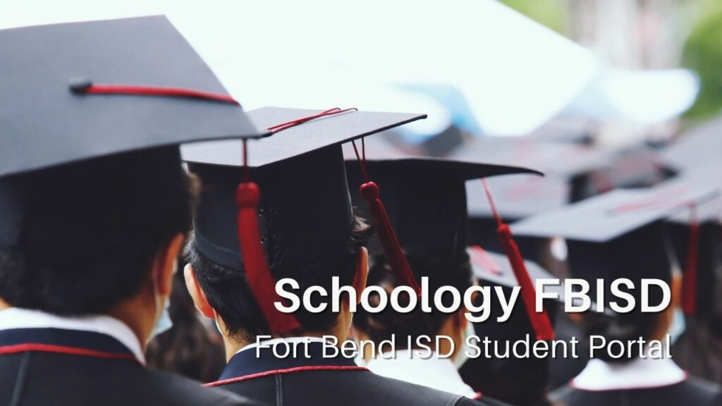 Schoology FBISD Login at FortBend ISD Portal