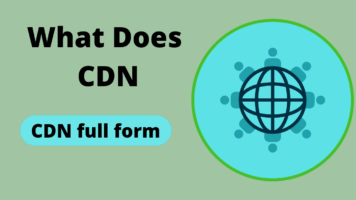CDN Full Form – Content Delivery Network