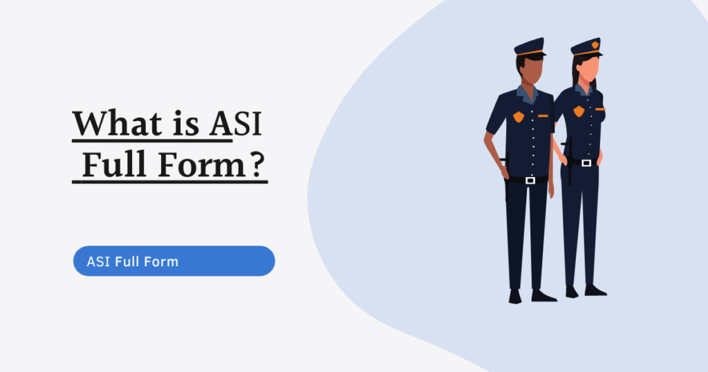 ASI full form, Assistant Sub-Inspector