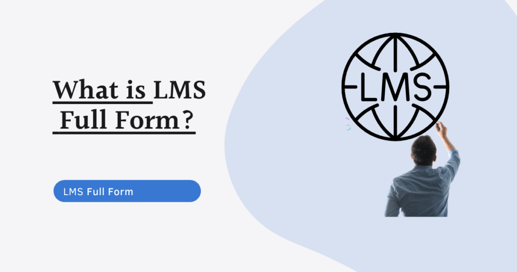 LMS full form, Learning Management System